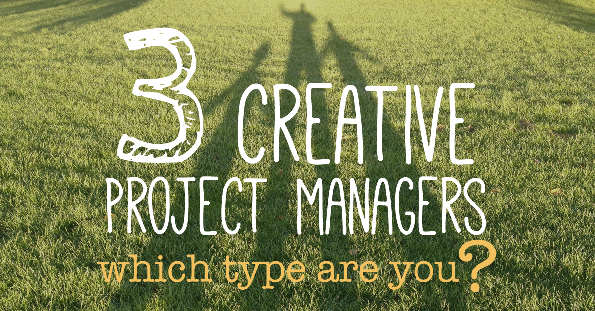 What Type of Creative Project Manager Are You?